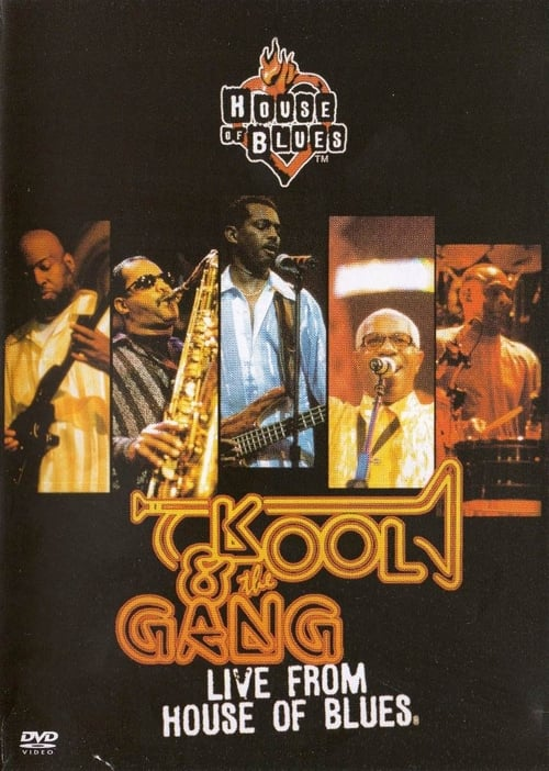 Kool & the Gang: Live from House of Blues