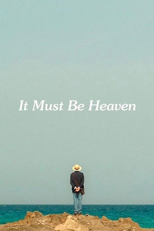 It Must Be Heaven